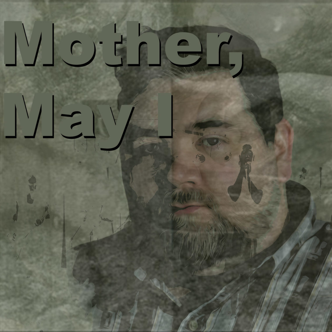Mother, May I (Reprise)